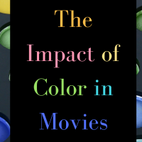 The Impact of Color in Movies