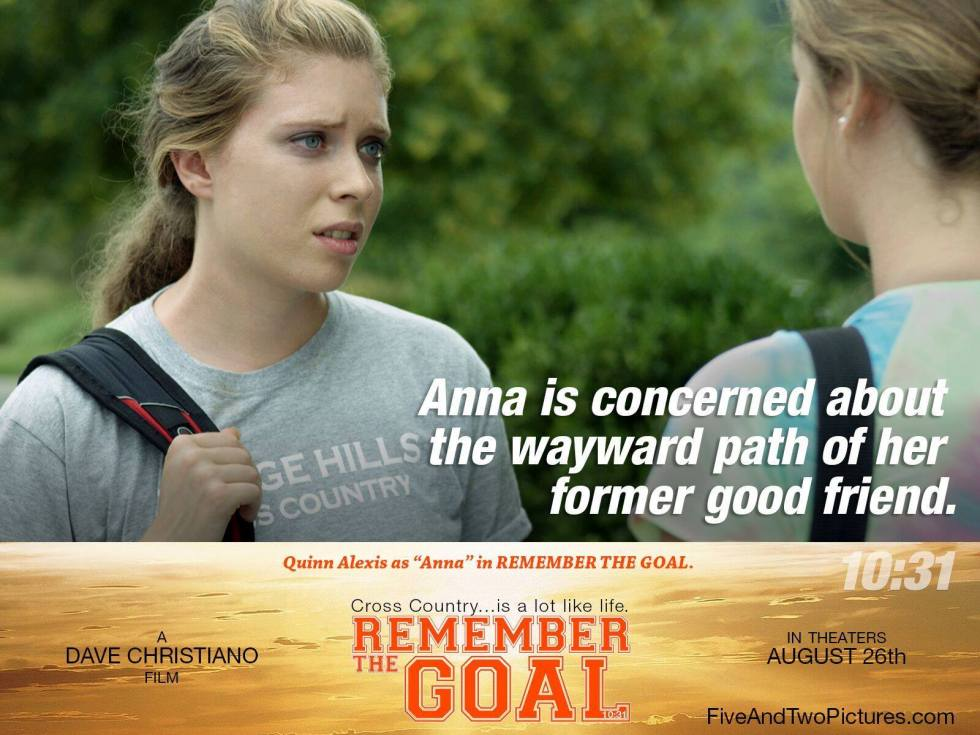 quinn Remember the goal anna concerned
