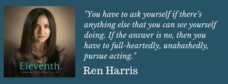 Ren Harris on acting