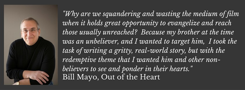 Bill Mayo, Out of the Heart