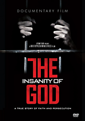 The Insanity of God movie review