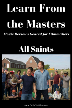 All Saints movie review, filmmaking, case study