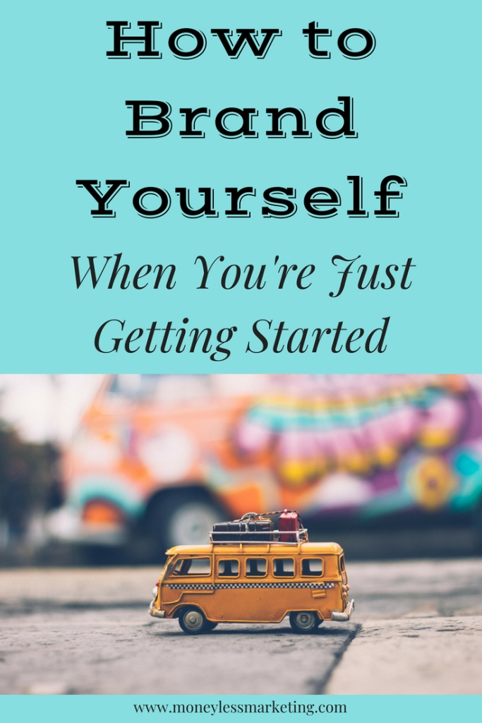 How to brand yourself, branding, marketing