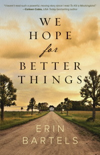 We Hope for Better Things – Book Review