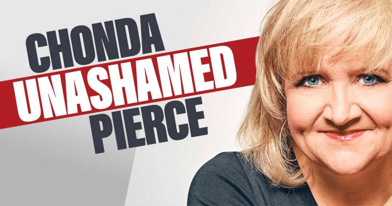 Chonda Pierce Unashamed