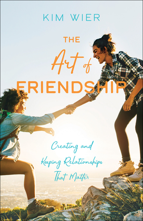 The Art of Friendship by Kim Wier