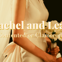 Leah and Rachel: Contented or Clamorous