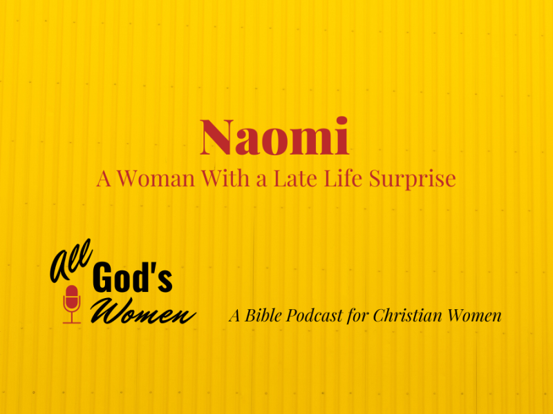 Naomi - A Woman With a Late Life Surprise