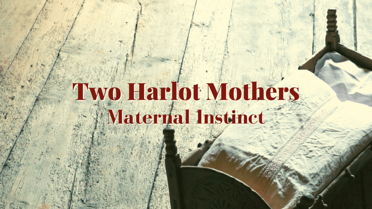 Two Harlot Mothers