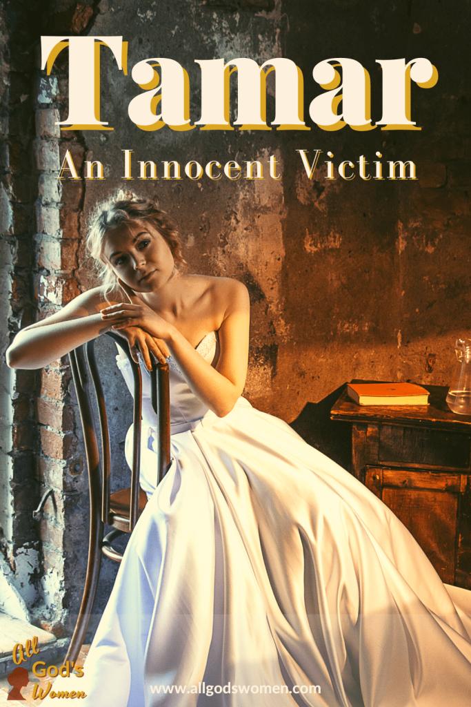 Tamar: An Innocent Victim