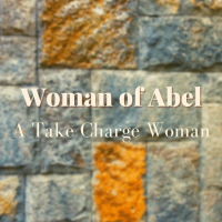 Woman of Abel: A Take Charge Woman