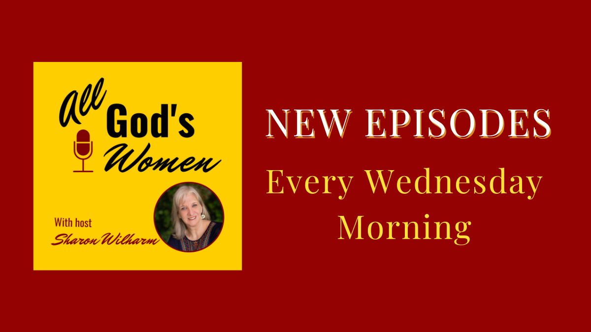 All God's Women podcast with host Sharon Wilharm