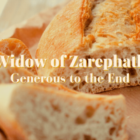 Widow of Zarephath: A Woman Generous to the End