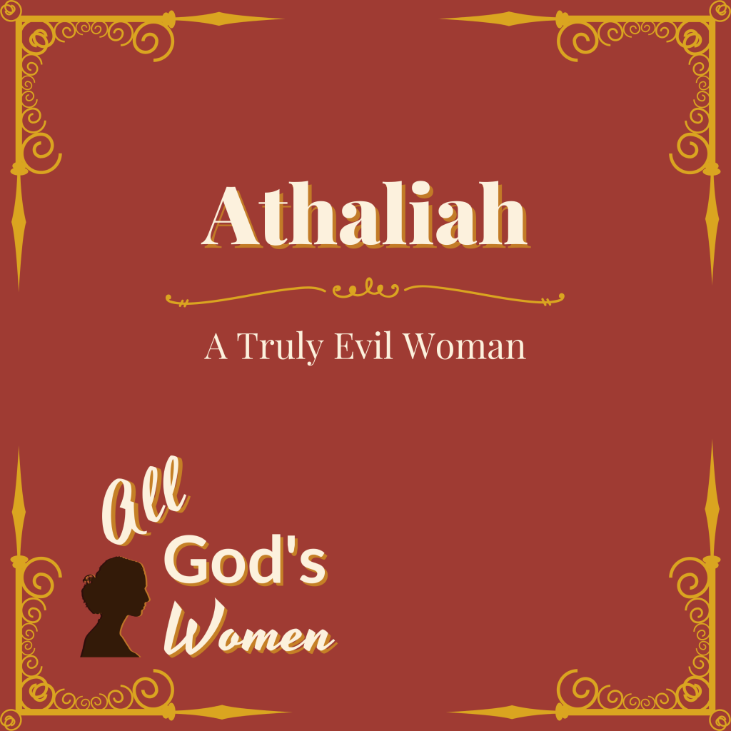 Athaliah Old Testament Queen