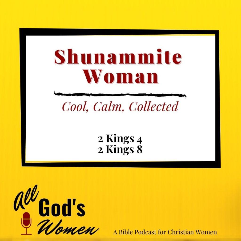 Shunammite woman 2 Kings 4