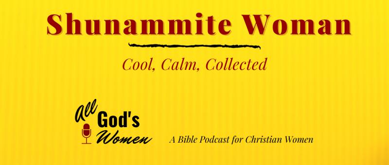 Old Testament Woman - Shunammite woman