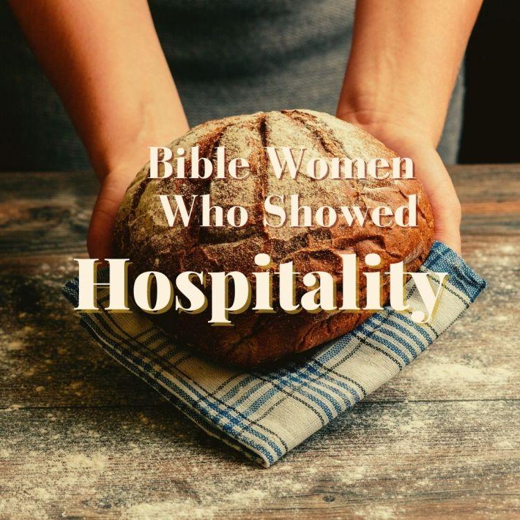 Bible women who showed hospitality