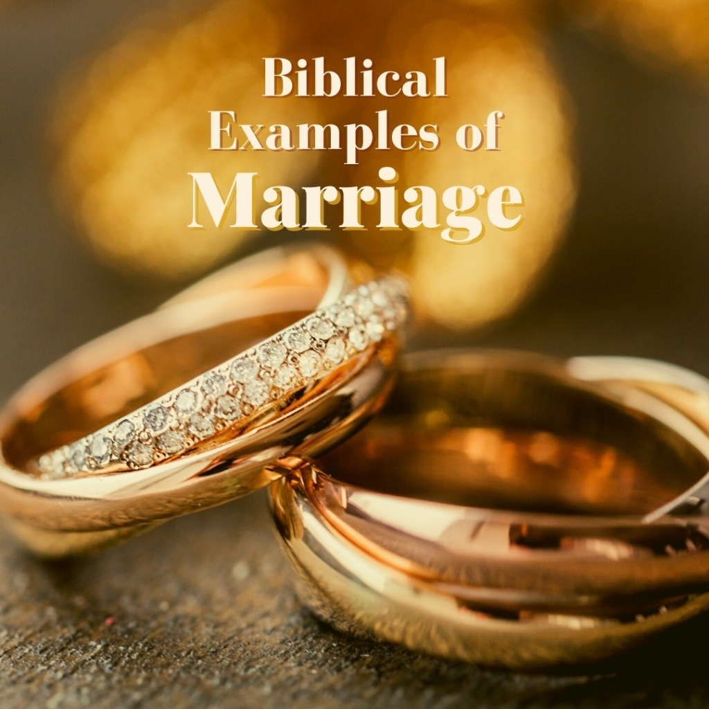 Biblical examples of marriage