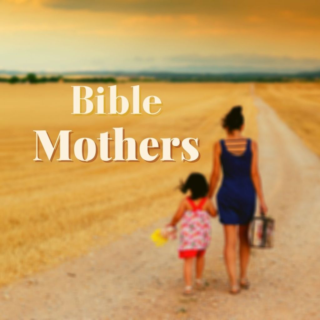Bible mothers