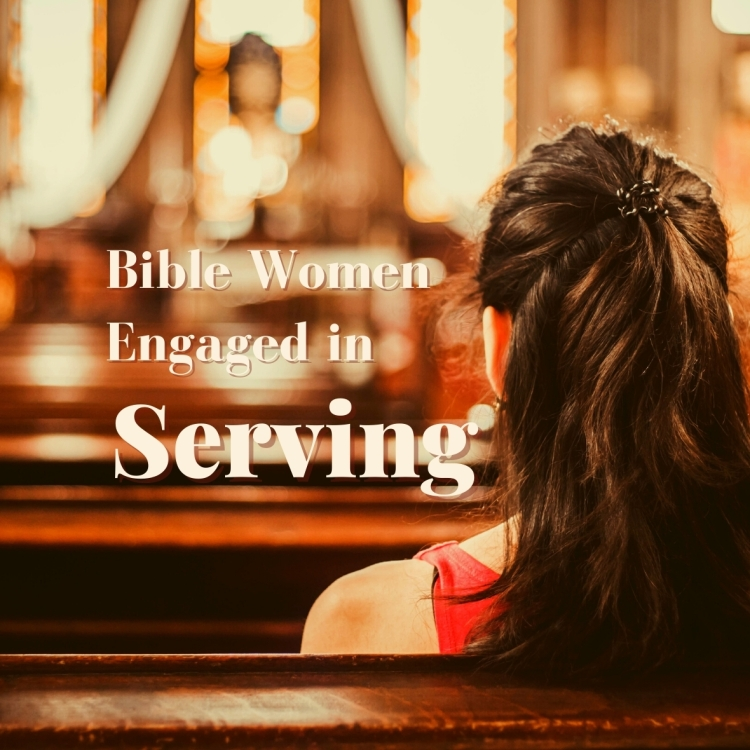 Bible women engaged in serving