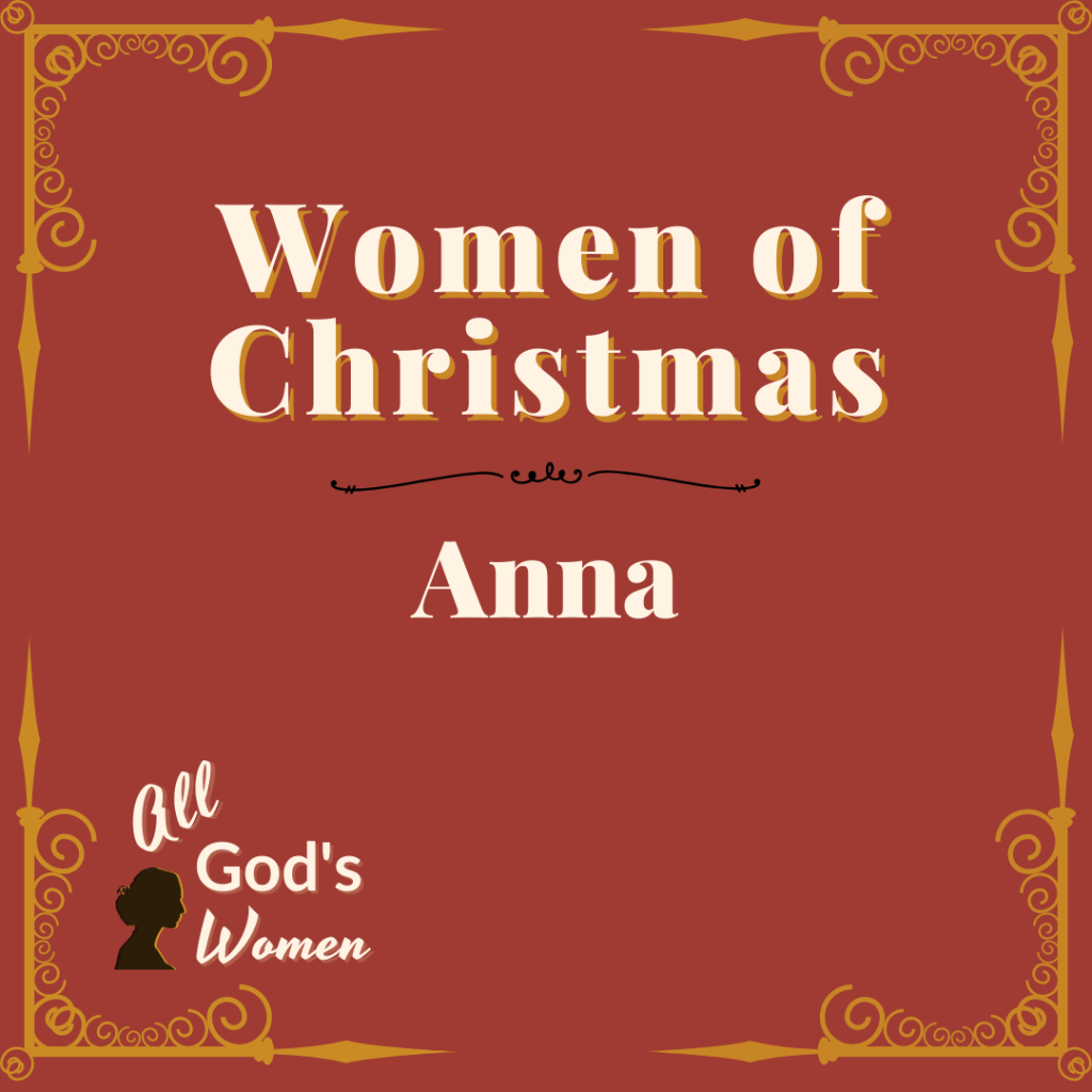 All God's Women series Women of Christmas - Anna