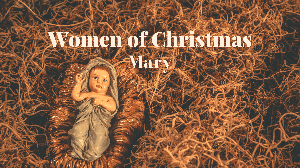 women of Christmas: Mary