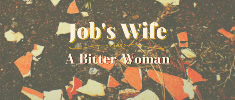 Job's wife podcast episode of All God's Women