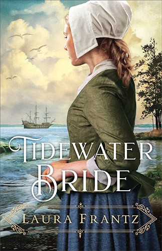 Tidewater Bride by Laura Frantz