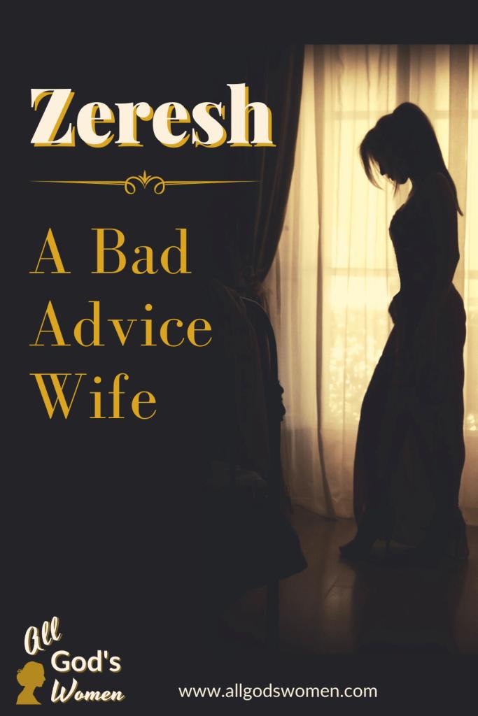 Zeresh, All God's Women Bible study on women of Esther