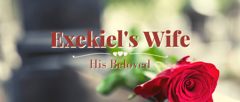 Ezekiel's Wife on All God's Women