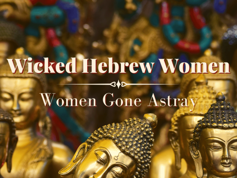 Wicked Hebrew Women podcast episode of All God's Women