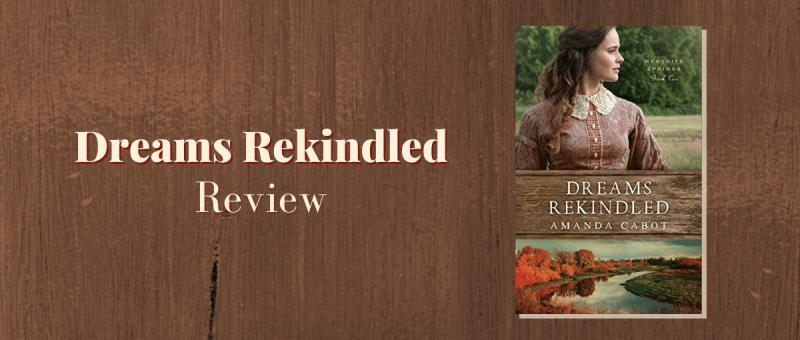 Dreams Rekindled book review