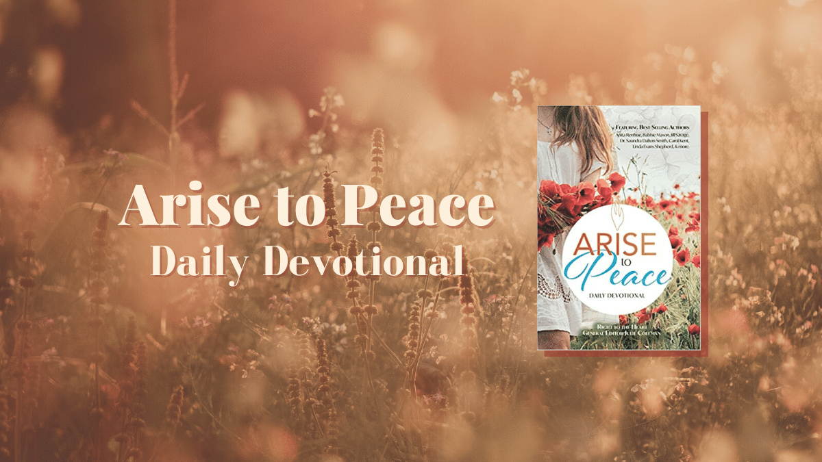 Arise to Peace daily devotional