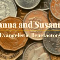 Joanna and Susanna: Evangelistic Benefactors