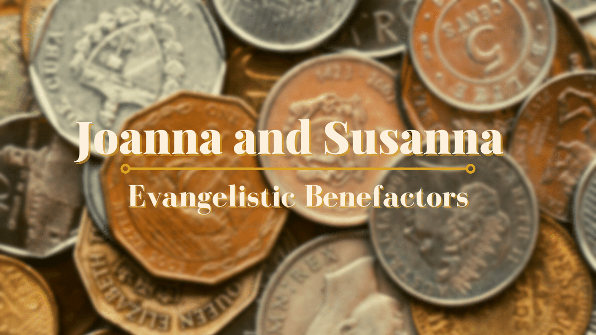 Joanna and Susanna