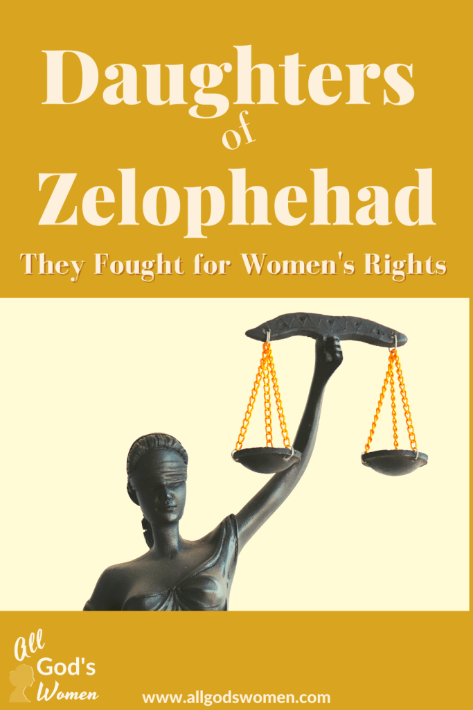 Daughters of Zelophehad: They Fought for Women's Rights