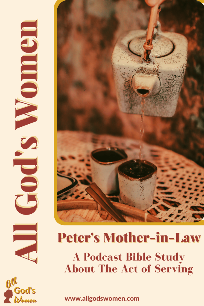 Peter's Mother-in-law podcast Bible study