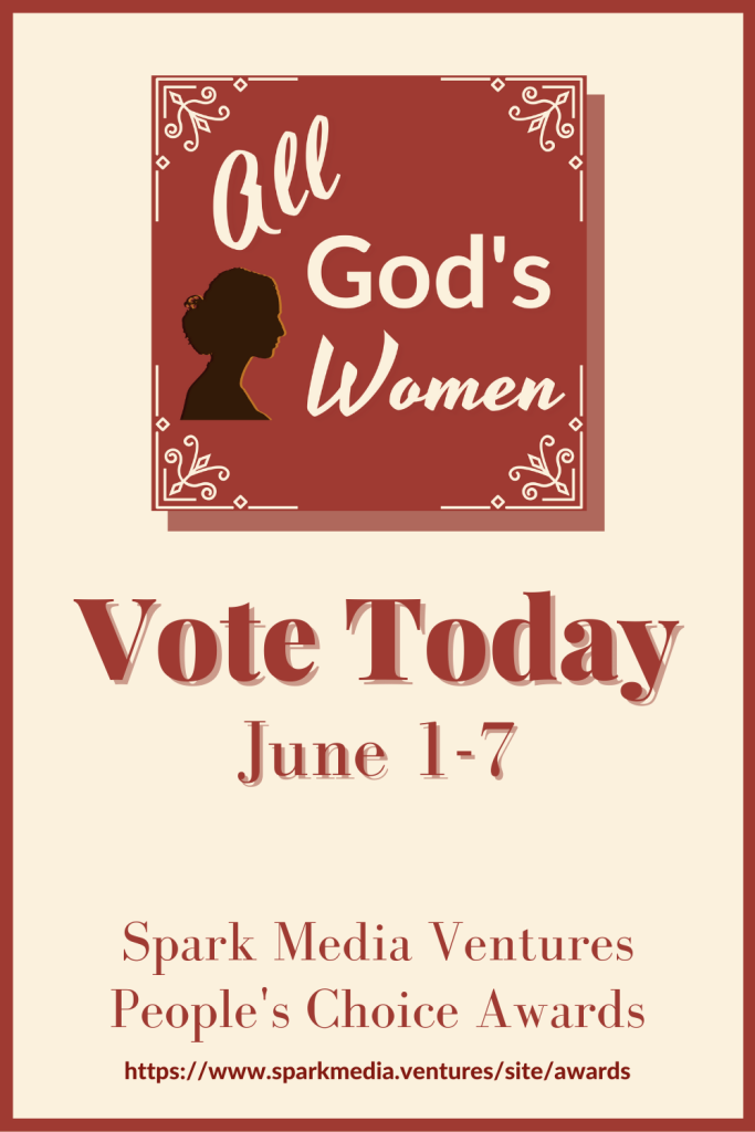 """Vote All God's Women """"Best Female Hosted Show"""" Spark Media Awards People's Choice"""