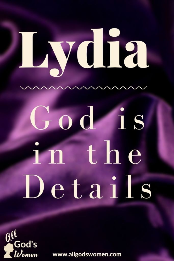 Lydia: God is in the details