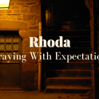 Rhoda: Praying With Expectation