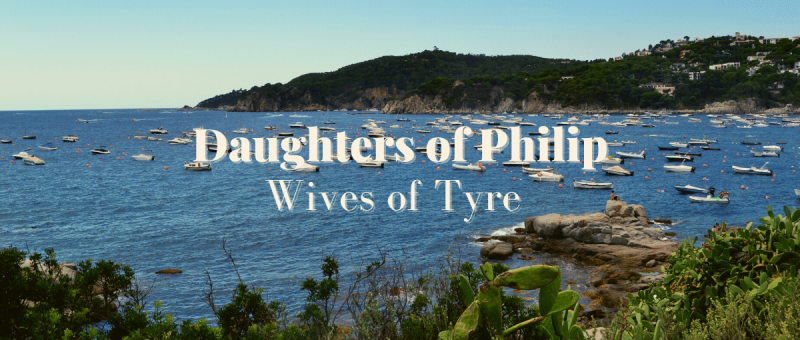 Daughters of Philip